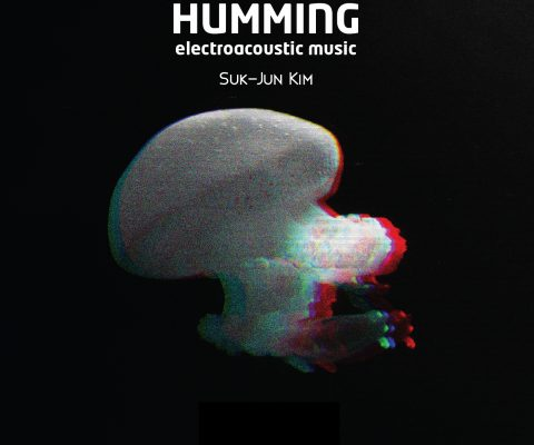 Humming (electroacoustic music | CD | Vox Regis, 2019)